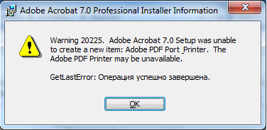 Adobe Acrobat was unable to create a new item. GetLastError: Operation succeed